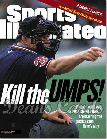 1998 Sports Illustrated - With Label   October 19  -  Tim Welke MLB Umpire