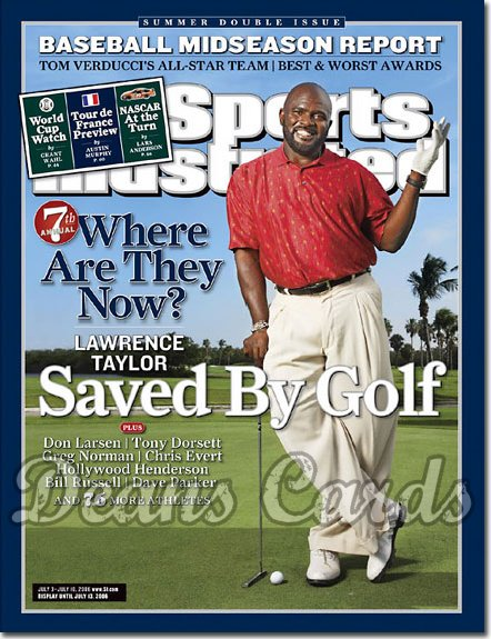 2006 Sports Illustrated - With Label   July 3  -  Lawrence Taylor