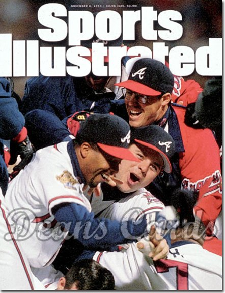 1995 Sports Illustrated - With Label   November 6  -  Atlanta Braves Team