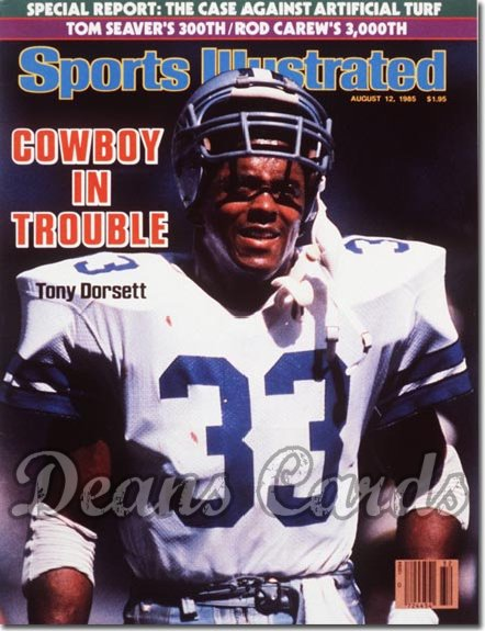 1985 Sports Illustrated - With Label   August 12  -  Tony Dorsett (Dallas)