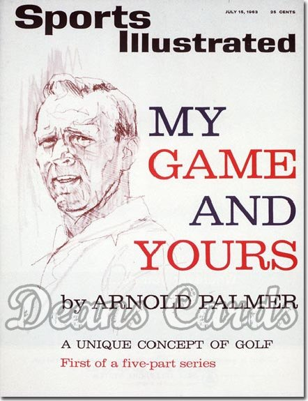 1963 Sports Illustrated - With Label   July 15  -  Arnold Palmer