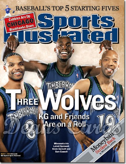 2004 Sports Illustrated - With Label   March 1  -  Sprewell Garnett Cassell Minnesota Timberwolves