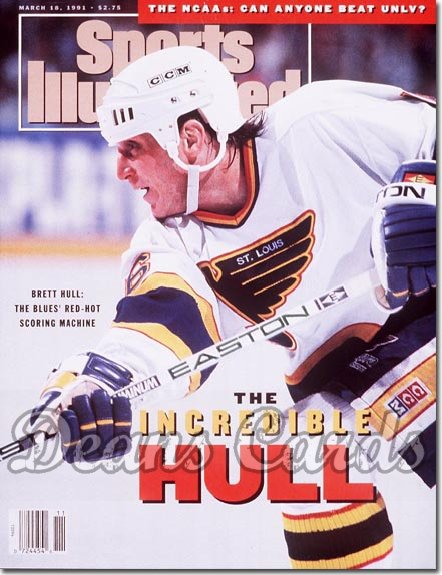 1991 Sports Illustrated - With Label   March 18  -  Brett Hull (St. Louis Blues)