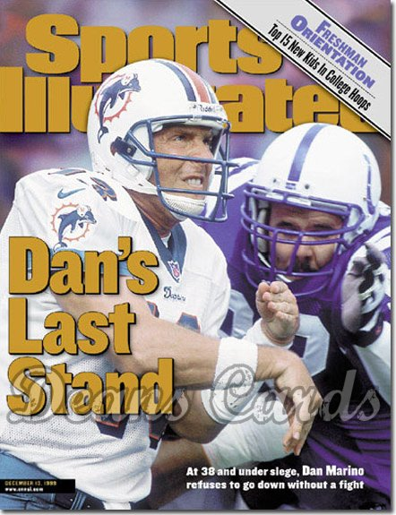 1999 Sports Illustrated - With Label   December 13  -  Dan Marino (Miami Dolphins)