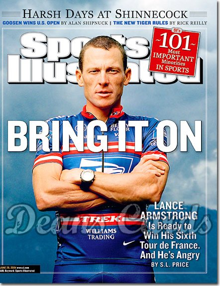 2004 Sports Illustrated - With Label   June 28  -  Lance Armstrong