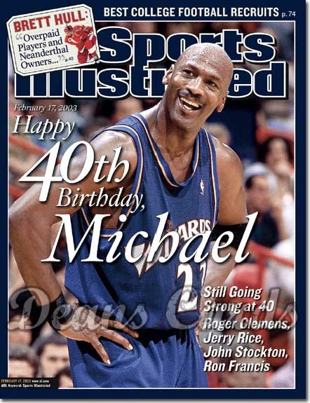 2003 Sports Illustrated - With Label   February 17  -  Michael Jordan (Washington Wizards)