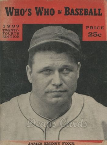 1939 Whos Who In Baseball 1939 Jim Jimmy Jimmie Foxx