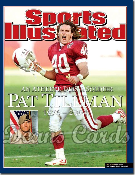2004 Sports Illustrated - With Label   May 3  -  Pat Tillman Arizona Cardinals Killed In Iraq