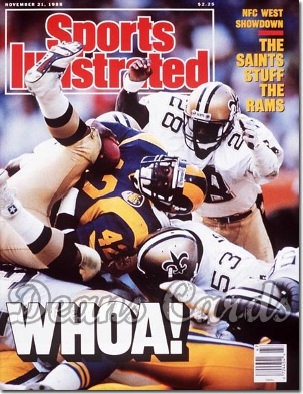 1988 Sports Illustrated - No Label   November 21  -  Greg Bell (Los Angeles Rams)New Orleans Saints Defense