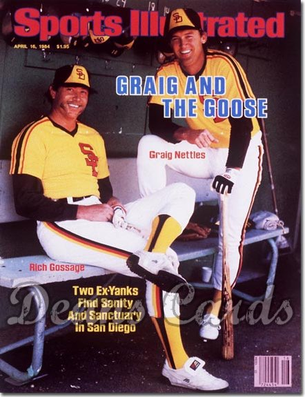 1984 Sports Illustrated - No Label   April 16  -  Craig Nettles & Goose Gossage (Padres) (Baseball issue)