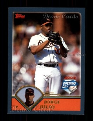 2003 Topps Opening Day #34  Jorge Julio