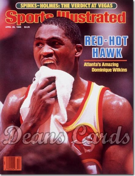 1986 Sports Illustrated - With Label   April 28  -  Dominique Wilkins (Atlanta Hawks)
