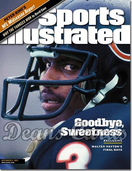 1999 Sports Illustrated - With Label   November 8  -  Walter Payton (Chicago Bears)