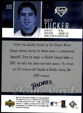2004 Upper Deck #532  Rusty Tucker
