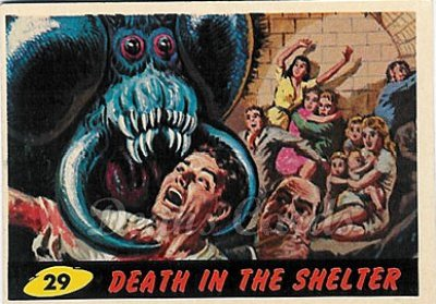 # 29 Death in the Shelter - 1962 Mars Attacks REPRINT
