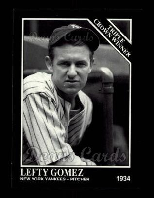 1992 Conlon #536   -  Lefty Gomez Triple Crown Winners