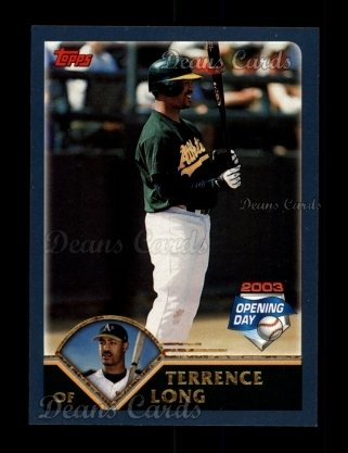 2003 Topps Opening Day #127  Terrence Long