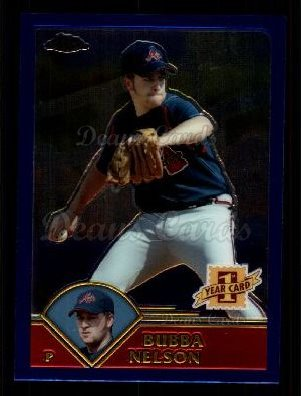 2003 Topps Chrome Traded #179 T  -  Bubba Nelson First Year