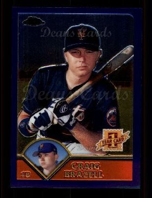 2003 Topps Chrome #219   -  Craig Brazell First Year