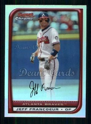 2008 Bowman Chrome Refractor #180  Jeff Francoeur