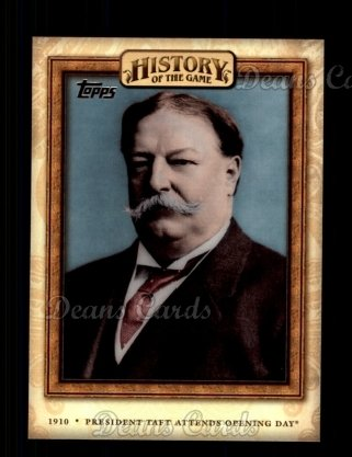 2010 Topps History of the Game #6 HOTG  History of the Game - President Taft Attends Opening Day