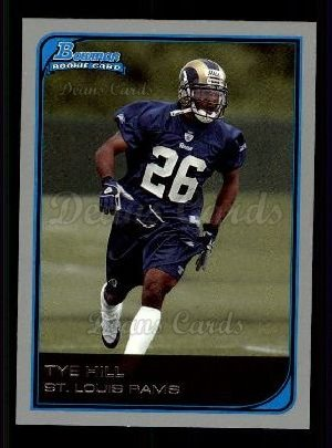 2006 Bowman #144  Tye Hill