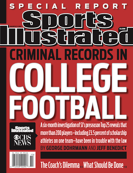 2011 Sports Illustrated - With Label   March 7  -  Criminal Records in College Football