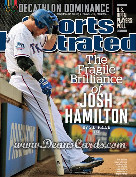 2012 Sports Illustrated - With Label   June 11  -  Josh Hamilton / Texas Rangers / The Fragile Brilliance of