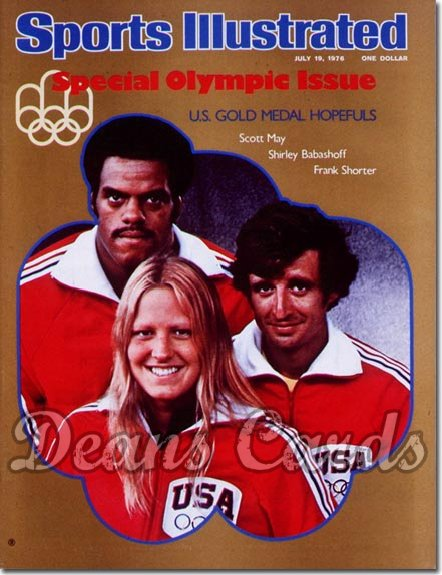 1976 Sports Illustrated - With Label   July 19  -  Frank Shorter/Shirley Babashoff/Scott May (Olympic Preview)