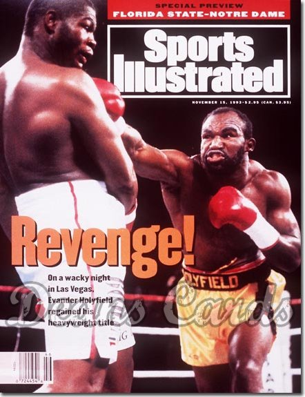 1993 Sports Illustrated - No Label   November 15  -  Evander Holyfield / Riddick Bowe