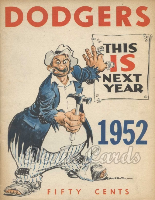 1952 Brooklyn Dodgers Yearbook - The Bum holding a sign
