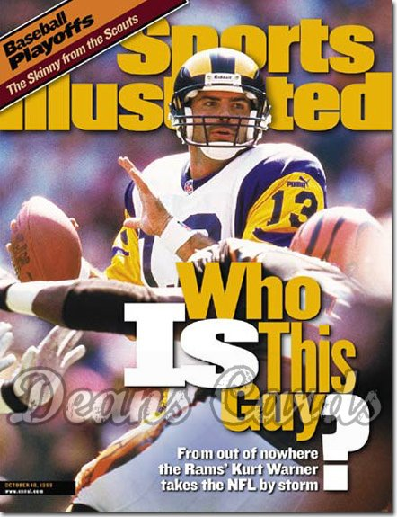 1999 Sports Illustrated - With Label   October 18  -  Kurt Warner (St. Louis Rams)