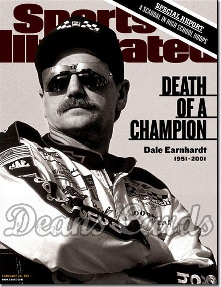 2001 Sports Illustrated - With Label   February 26  -  Dale Earnhardt (Nascar)