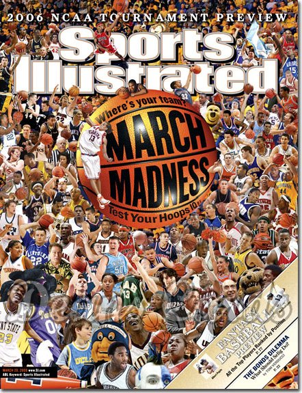 2006 Sports Illustrated - With Label   March 20  -  NCAA March Madness