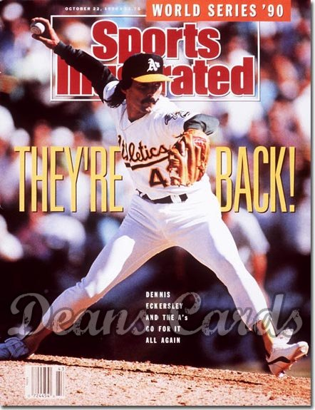 1990 Sports Illustrated - With Label   October 22  -  Dennis Eckersley (Oakland A's)