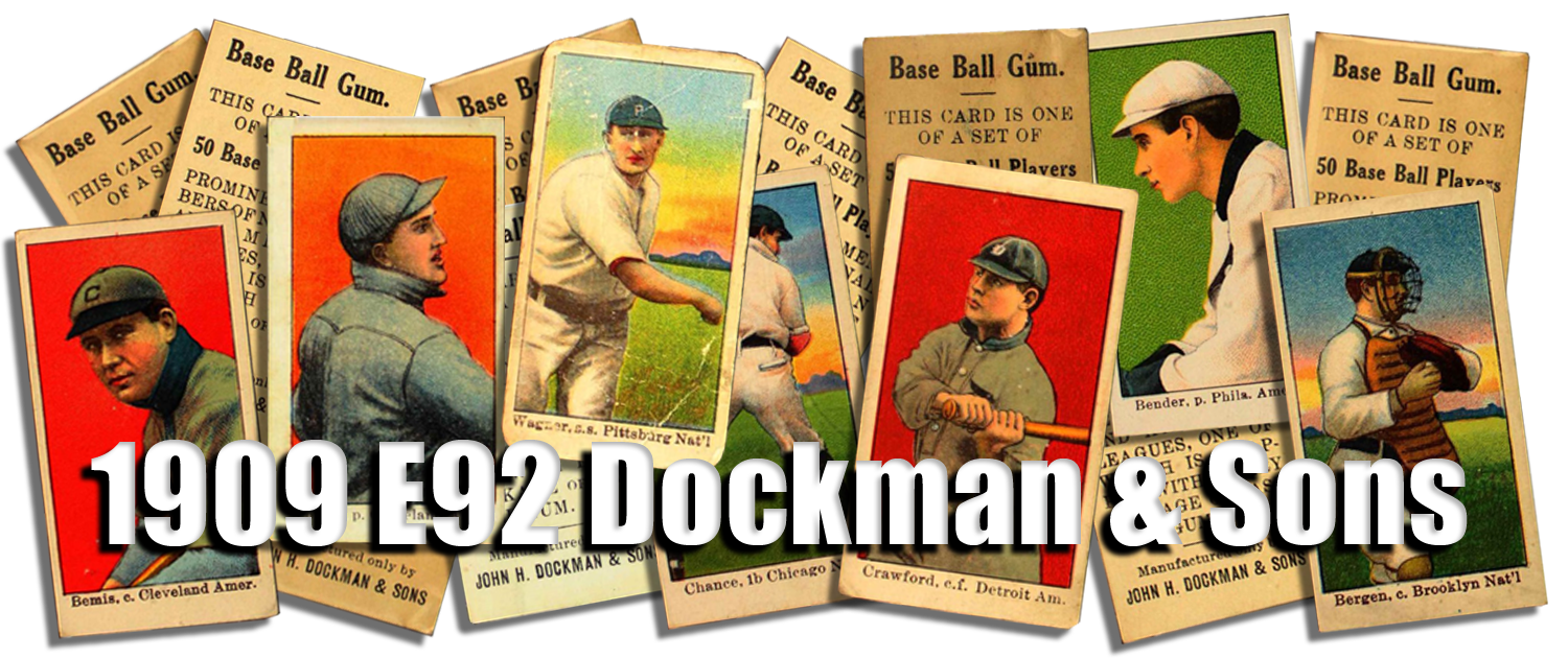 1909 E92 Dockman & Sons Baseball Cards