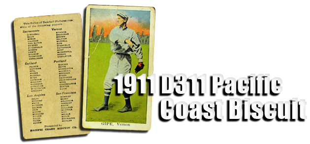 1911 D311 Pacific Coast Biscuit Baseball Cards