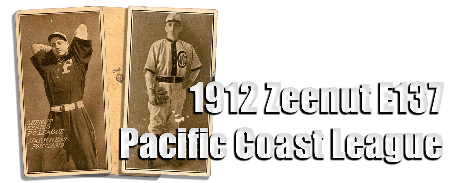 1912 E137 Zeenut Pacific Coast League Baseball Cards