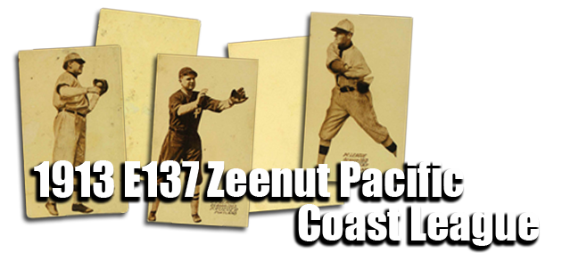 1913 E137 Zeenut Pacific Coast League Baseball Cards