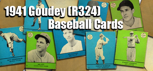 1941 Goudey (R324) Baseball Cards