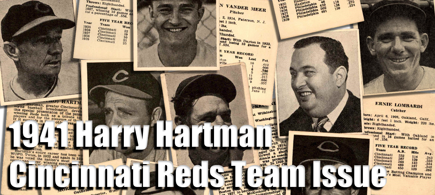 1941 Harry Hartman Cincinnati Reds Team Issue Baseball Cards
