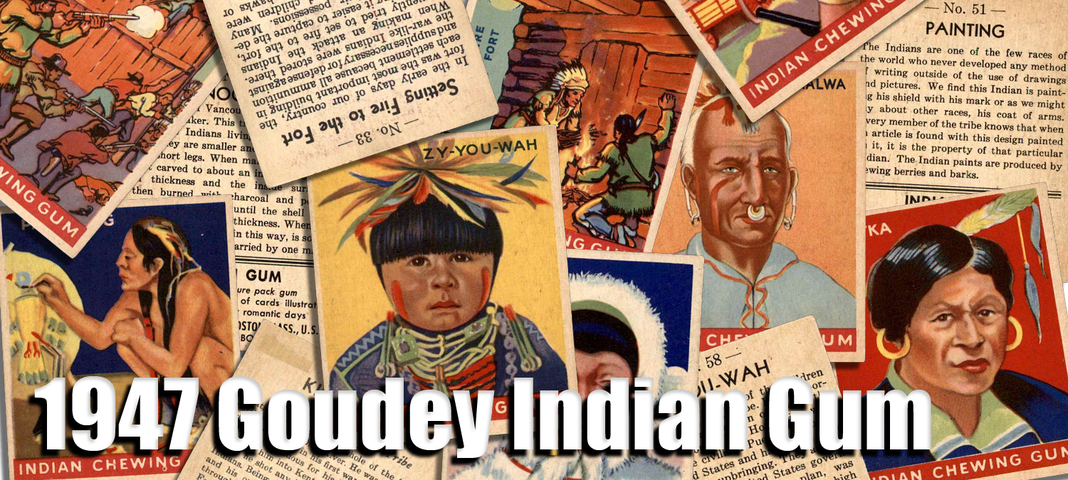 1947 Goudey Indian Gum