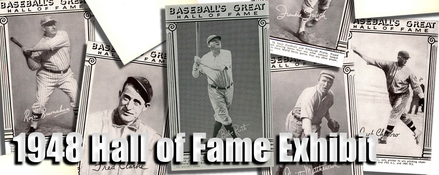 1948 Hall of Fame Exhibit Baseball Cards