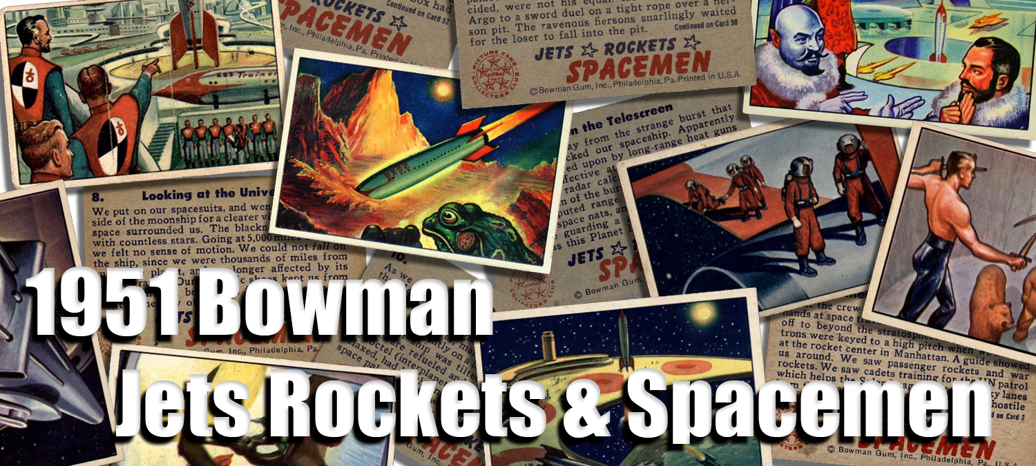 1951 Bowman Jets Rockets and Spacemen