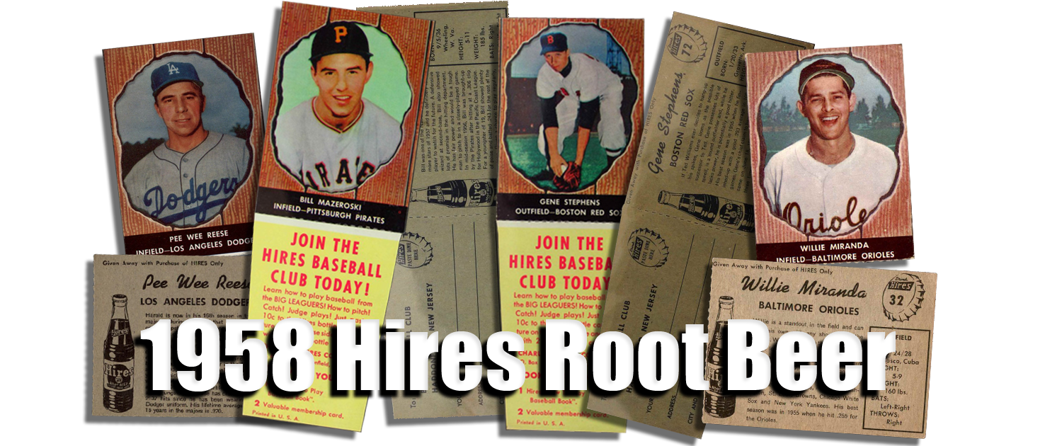 Buy 1958 Hires Root Beer Baseball Cards Sell 1958 Hires