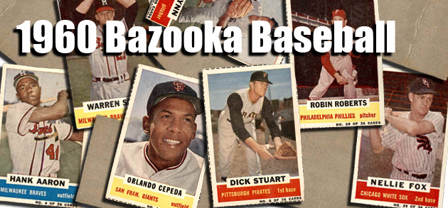 1960 Bazooka Baseball Cards