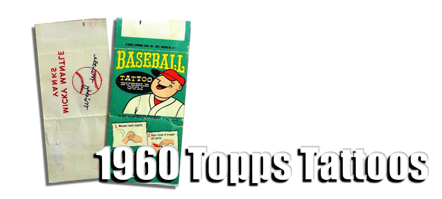 1960 Topps Baseball Tattoos