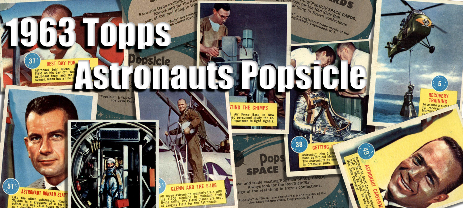 1963 Topps Astronauts Popsicle