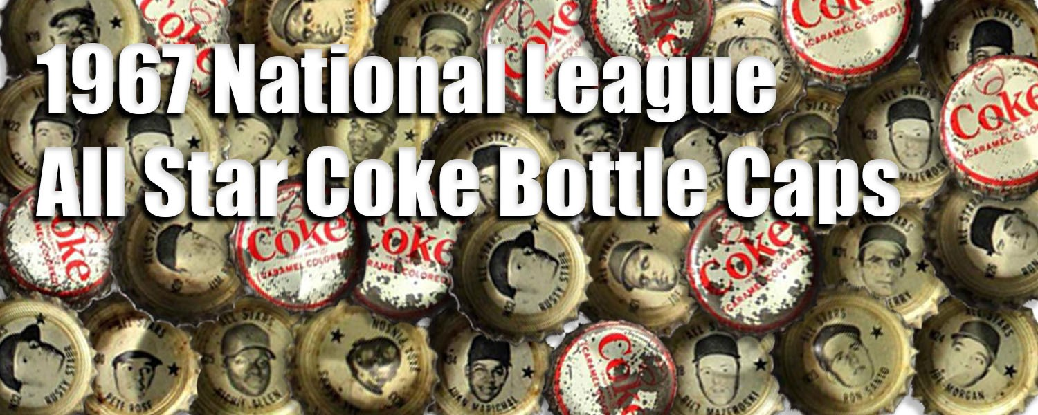 1967 National League All-Star Coke Baseball Bottle Caps