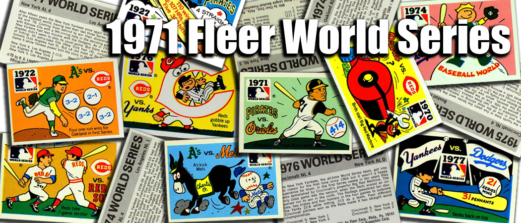 1971 Fleer World Series Baseball Cards